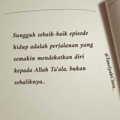 12.3rb Suka, 26 Komentar - Majelis Tausiyah Cinta (@tausiyahcinta_) di Instagram Islamic Inspirational Quotes, Islamic Quotes, Dear Self, Self Reminder, Quotes Indonesia, Muslim Quotes, My Spirit, Cool Words, Best Quotes
