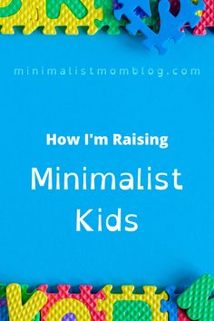 My kids still whine just like most kids I imagine, but they are not attached to things. They love people are are grateful and not expectant. Get some tips on being a minimalist family and embracing simple living with your kids.