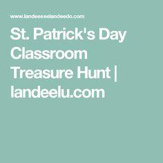 St. Patrick's Day Classroom Treasure Hunt   landeelu.com