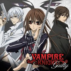 you gotta love Vampire Knight guys. my best friend inspired me to watch it.