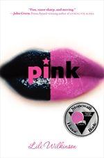 ALA award winner Pink by Lili Wilkinson.