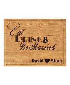 'Eat Drink & Be Married' Personalized Cutting Board | Something special every day