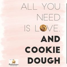 Cookie Quotes, Food Quotes, Funny Quotes, Love Eat, Live Love, All You Need Is Love, Chocolate Quotes, Food And Thought, How To Make Cookies