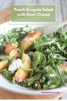 Fresh sweet and juicy peaches are combined with zesty arugula and creamy goat cheese to make this deliciously healthy salad