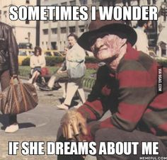 """""""SOMETIMES I WONDER.. IF SHE DREAMS ABOUT ME."""""""