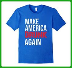 Mens Make America Drunk Again Funny 4th of July Shirt 2XL Royal Blue - Holiday and seasonal shirts (*Amazon Partner-Link)