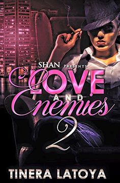 Love and Enemies 2 by Tinera Latoya http://www.amazon.com/dp/B01C60GQ2M/ref=cm_sw_r_pi_dp_ItQZwb00QSAZX