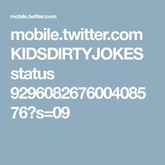 mobile.twitter.com KIDSDlRTYJOKES status 929608267600408576?s=09