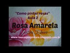 """Dicas de pintura grátis - """"Como pintar rosas"""" - Aula 2 - Rosa amarela"""