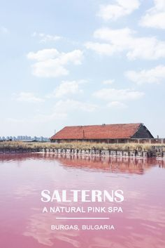 Travel to Bulgaria! Burgas Salt Mines - the most pink place in Bulgaria and a natural pink spa  https://eostories.com/2016/08/13/burgas-salterns-a-natural-pink-spa-in-bulgaria/