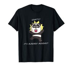 Amazon.com: Funny I Hate Mondays Panda Bear T-Shirt: Clothing  #panda #pandabear #funny #monday I Hate Mondays, Funny Graphic Tees, Bear T Shirt, Funny Me, Panda Bear, Funny Tshirts, Mens Tops, Clothes, Outfits