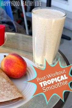 Weekend Web Findings + a Post-Workout Tropical Smoothie - Happy Food, Healthy Life Juice Smoothie, Smoothie Drinks, Healthy Smoothies, Healthy Drinks, Smoothie Recipes, Healthy Snacks, Healthy Eating, Healthy Recipes, All You Need Is