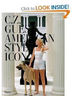 Amazon.com: C.Z. Guest: American Style Icon (9780847839711): Susanna Salk, William Norwich, Peter Duchin, Liz Smith, Joan Rivers: Books