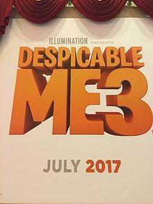Despicable Me 3 Release Date in India, Despicable Me Trailer, Despicable Me…