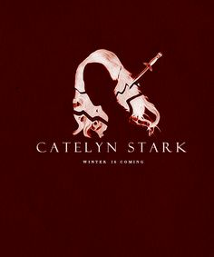 |ASOIAF:Minimalist Character Posters| Catelyn Stark