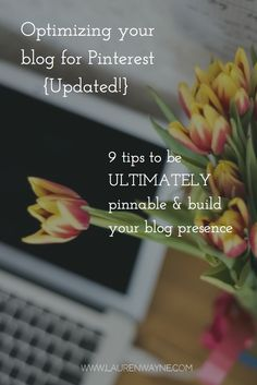 Optimizing your blog images for Pinterest: 9 updated tips & tricks to go viral with your blogpost repins & clicks! >> LaurenWayne.com