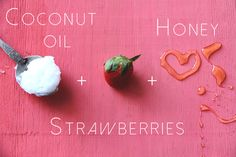 Strawberry Hair Mask - Strawberries are packed with vitamin C and honey is a natural humectant, which retains moisture.