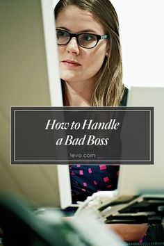 Whether you're dealing with a micromanager or a meanie, here's how to manage.