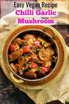 Chilli Garlic Mushroom - 10 mins Indian side dish