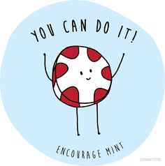 'encourage mint' Sticker by cmsortino Funny Food Puns, Punny Puns, Cute Puns, Funny Cute, Funny Cards, Cute Cards, Pun Card, Cheer Up, Cute Quotes