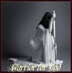 Warrior for God. On her Knees, ready to battle and winning with the Word.