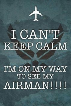 I hope to soon. Military Quotes, Military Mom, Military Girlfriend, Army Mom, Air Force Love, Us Air Force, Air Force Quotes, Air Force Basic Training, Military Homecoming Signs