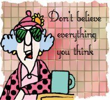 Don't believe everything you think - Maxine Humor - Maxine Humor meme - - Don't believe everything you think The post Don't believe everything you think appeared first on Gag Dad. A Course In Miracles, Woman Quotes, Life Quotes, Getting Old, Laugh Out Loud, In This World, Love Her, Thinking Of You, Laughter