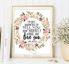 Printable Jane Austen quote print wall art by LittleEmmasFlowers