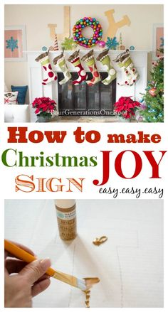 """How to make a Christmas JOY sign - Four Generations One Roof (paint 1/2"""" foam board for letters and diy ornament wreath - hange with Command Hooks)"""