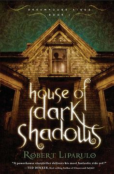 House of Dark Shadows by Robert Liparulo. Book 1 in the Dreamhouse Kings series. A popular YA book with rich characters and intense action.