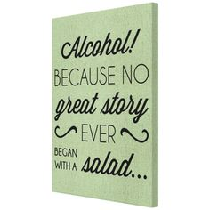 Because no great story - Monkeez Great Stories, Alcohol, Canvas, Rubbing Alcohol, Tela, Canvases, Liquor