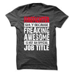firefighter T-Shirts, Hoodies, Sweatshirts, Tee Shirts (21.99$ ==► Shopping Now!)
