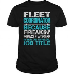 Awesome Tee For Fleet Coordinator T-Shirts, Hoodies (22.99$ ==► Order Here!)