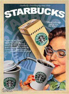 Starbucks: since 1946 OMG! I'm the same age as Starbucks! Retro Advertising, Retro Ads, Vintage Advertisements, Vintage Ads, Vintage Style, Starbucks Advertising, Retro Style, I Love Coffee, Coffee Art