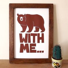 Bear Screen Print Typography Poster Quote Poster by helloDODOshop, £25.00