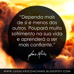 "PENSAMENTO DO DIA  Você depende muito dos outros? Partilhe a sua experiência nos comentários.  QUOTE OF THE DAY IN ENGLISH: ""Depend more on yourself and less on others. It will save you a lot of suffering in life and you will learn to be more reliant. - LUIS ALVES""  #LuisAlvesFrases #Dependência #Sofrimento #Confiança"