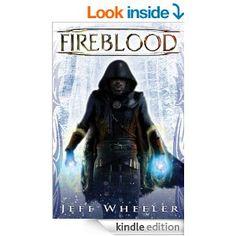 Amazon.com: Fireblood (Whispers from Mirrowen) eBook: Jeff Wheeler: Kindle Store