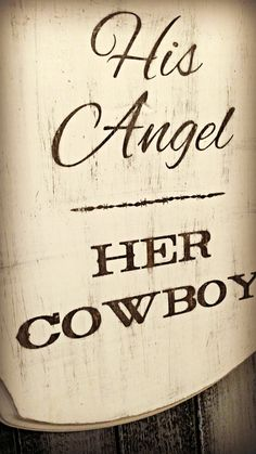 His Angel Her Cowboy Sign /