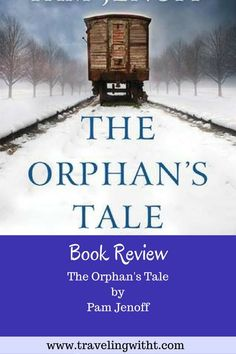 The Orphan's Tale by Pam Jenoff. #books #reviews #WWII #Circus