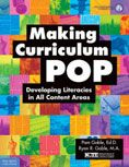 Making Curriculum Pop : Developing Literacies in All Content Areas by Pam B. Goble and Ryan R. Goble #DOEBibliography