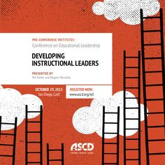 If you're attending the 2015 ASCD Conference on Educational Leadership in San Diego, extend your learning with this intensive, one-day pre-conference institute presented by Wil Parker and Wagner Marseille. Register now.