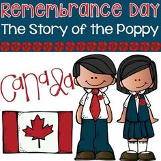 Remembrance Day - The Story of the Poppy (Canada) by Leslie Hope Remembrance Day Poems, Remembrance Day Pictures, Remembrance Day Activities, Daycare Themes, Preschool Themes, Canada For Kids, Canadian History, School Holidays, Stories For Kids