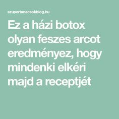 Ez a házi botox olyan feszes arcot eredményez, hogy mindenki elkéri majd a receptjét Great Inventions, Anti Aging Skin Care, Health And Beauty, Health Fitness, Hair Beauty, Face, Lifestyle, Amazon, Women