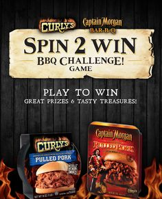 Check out the Spin 2 Win BBQ Challenge from Curly's and Captain Morgan Bar-B-Q.  You could win one of thousands of prizes!