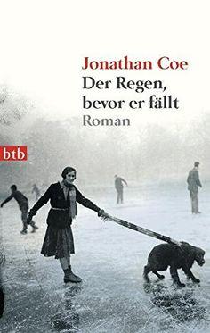 Der Regen, bevor er fällt: Roman von Jonathan Coe https://www.amazon.de/dp/3442742218/ref=cm_sw_r_pi_dp_ifGFxbDG8JTS5