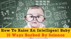 How To Boost Your Baby's IQ | What you do in the first years of your child's life really does matter.