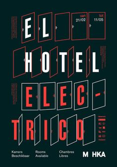 4 elhotel poster web, by jelle maréchal - typo/graphic posters Font Art, Typography Layout, Typography Letters, Typography Prints, Lettering Design, Logo Design, Poster Design Inspiration, Typography Inspiration, Inspirational Posters