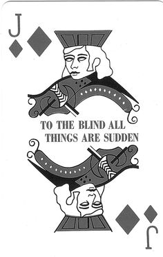 The blind. ..