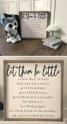 Let Them Be Little Sign & Wood Signs Sayings & Nursery Kids Room Decor & Farmhouse Sign & Farmhouse Decor & Farmhouse Style & Fixer Upper post Let Them Be Little Sign Wood Signs Sayings, Sign Quotes, Vinyl Signs, Boy Quotes, Sweet Quotes, Qoutes, Kids Room Wall Art, Nursery Wall Art, Nursery Boy