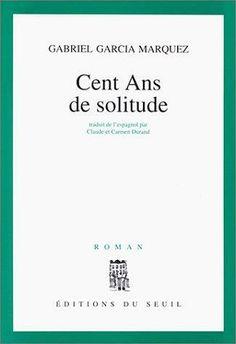 Cent ans de solitude : roman